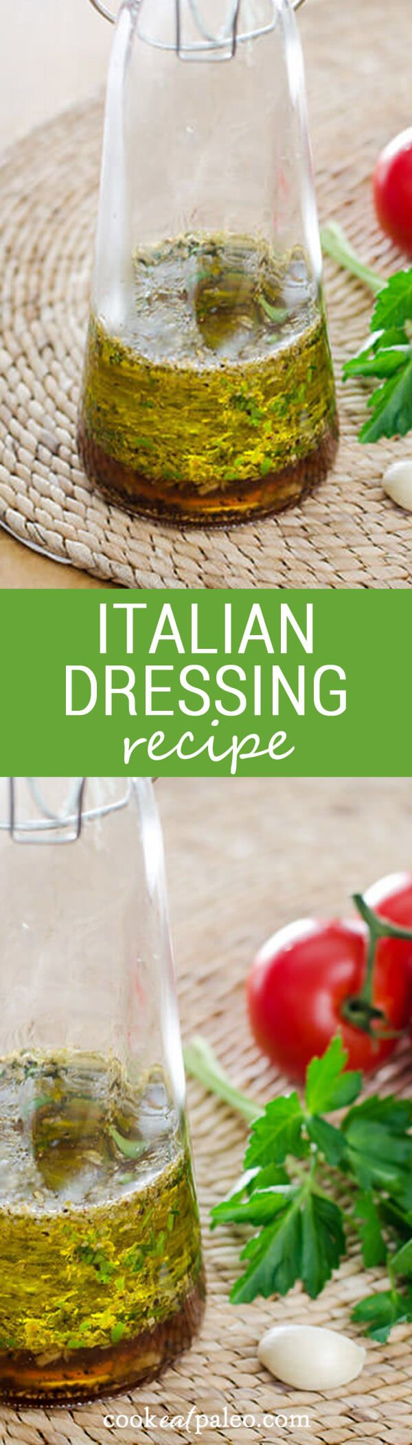 The best Italian dressing recipe - so easy to make. Just throw a few fresh ingredients in a bottle and shake. It's paleo, gluten-free, and dairy-free. ~ http://cookeatpaleo.com