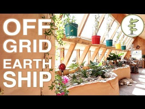 Super Efficient Off-Grid Earthship Built with Recycled Tires - YouTube