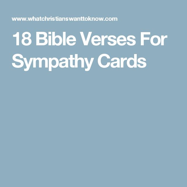 Sympathy Quotes Bible: 18 Bible Verses For Sympathy Cards