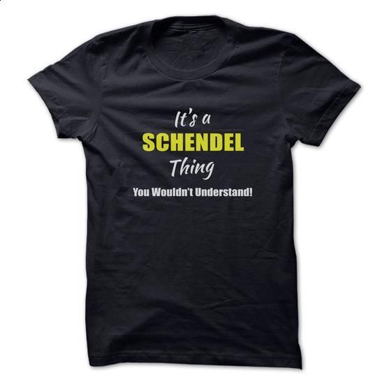 Its a SCHENDEL Thing Limited Edition - #cute gift #cool hoodie. I WANT THIS => https://www.sunfrog.com/Names/Its-a-SCHENDEL-Thing-Limited-Edition.html?60505