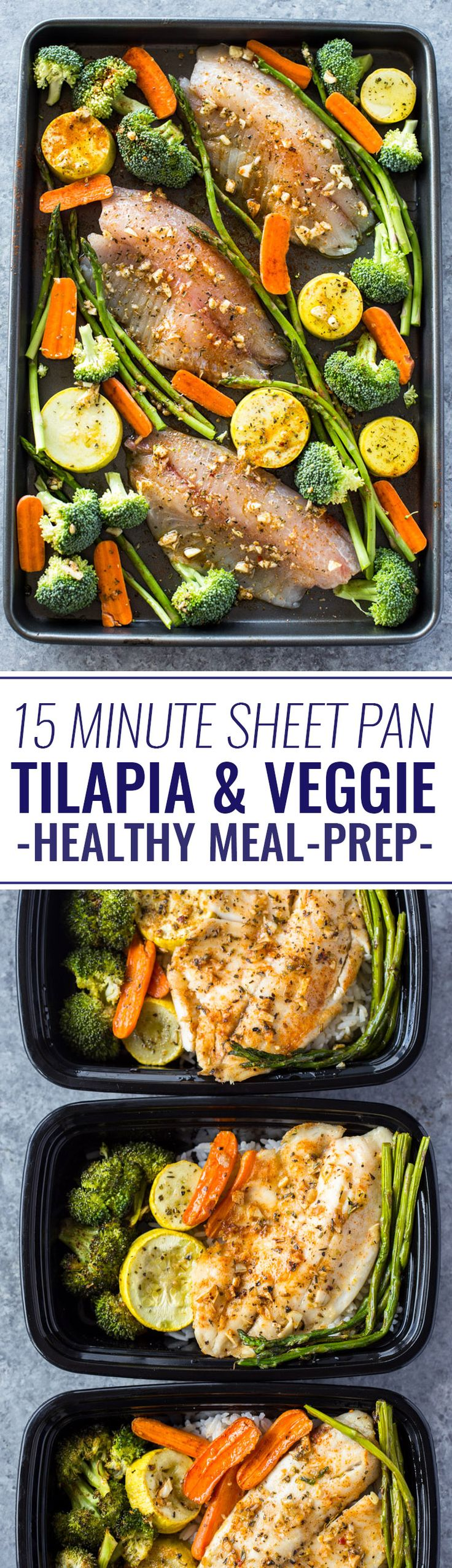 Healthy Sheet Pan Tilapia and Veggies + Meal-Prep (We don't eat tilapia, so I'd substitute another mild tasting fish).