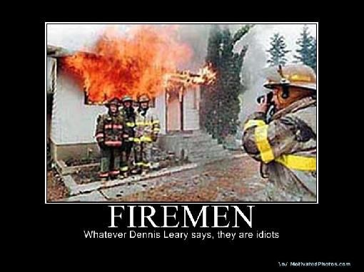 firefighter sayings and quotes | funny stupid fireman Images and Graphics
