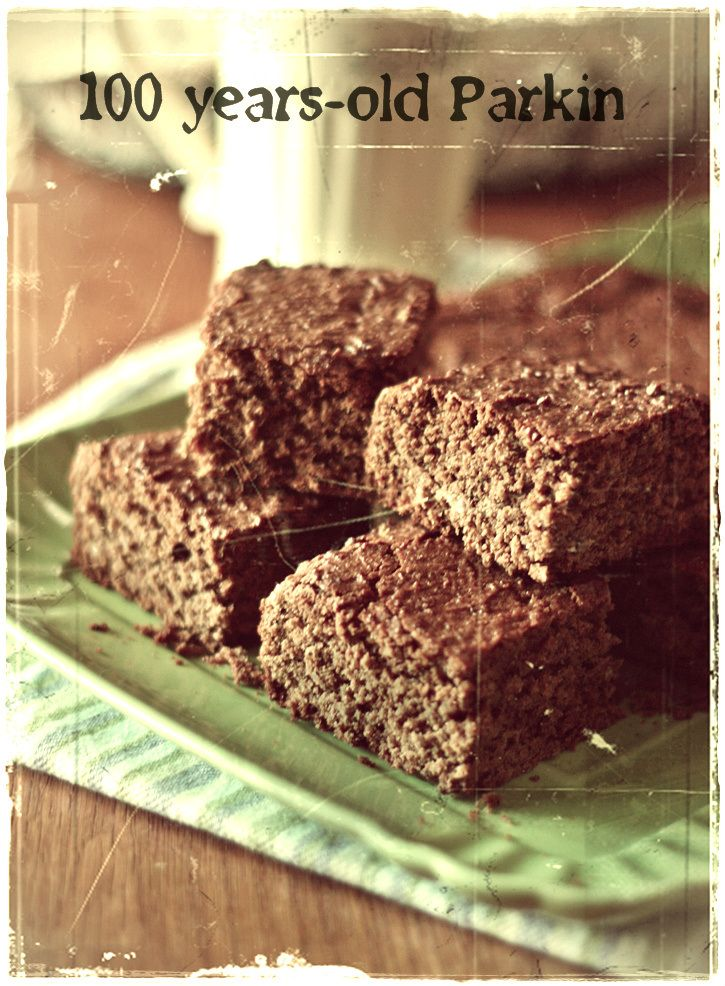 100 years-old parkin (for Bonfire night)