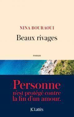Beaux Rivages par Nina Bouraoui