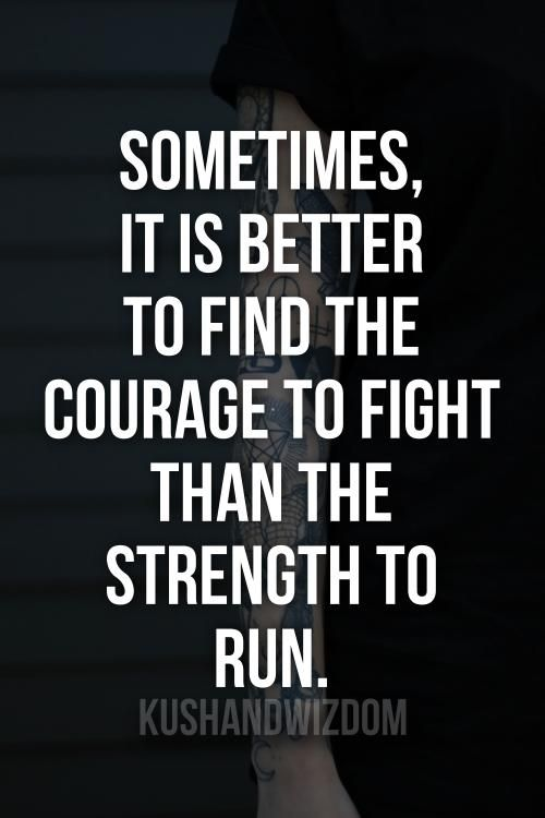 Always have the courage to fight for your truth, with love..