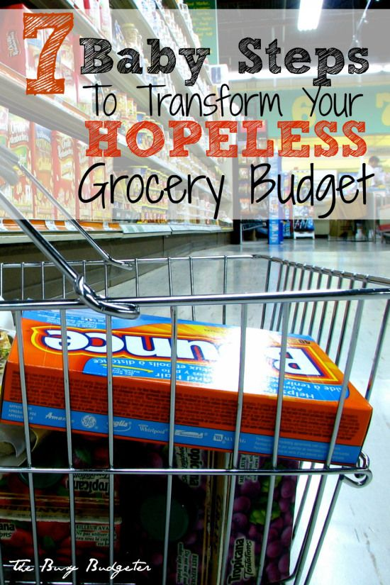 7 baby steps to transform your hopeless grocery budget