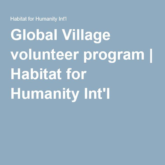 Global Village volunteer program | Habitat for Humanity Int'l