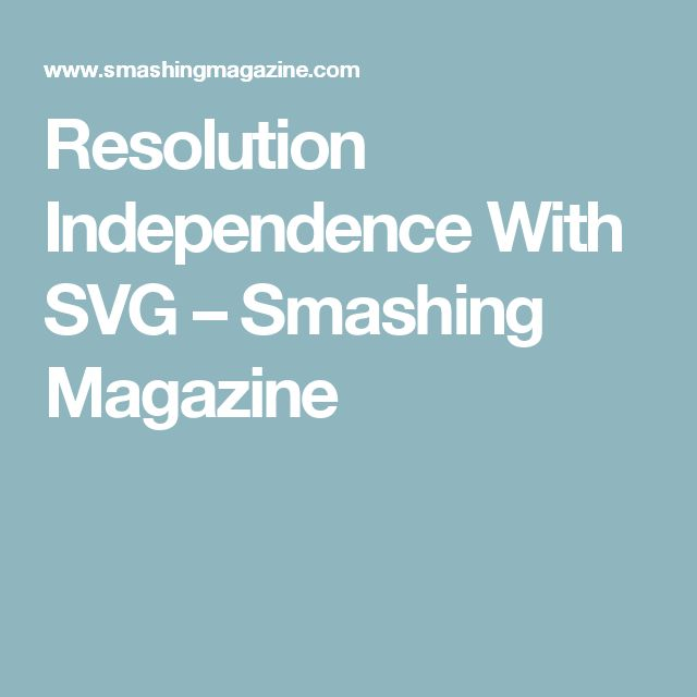 Resolution Independence With SVG – Smashing Magazine