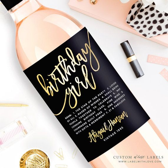 Celebrate the Birthday Girl in style with these gorgeous Happy Birthday Custom Wine Labels by LabelWithLove. Printed and Shipped to your door. Great for 21st Birthdays, Dirty Thirty birthday celebrations and more
