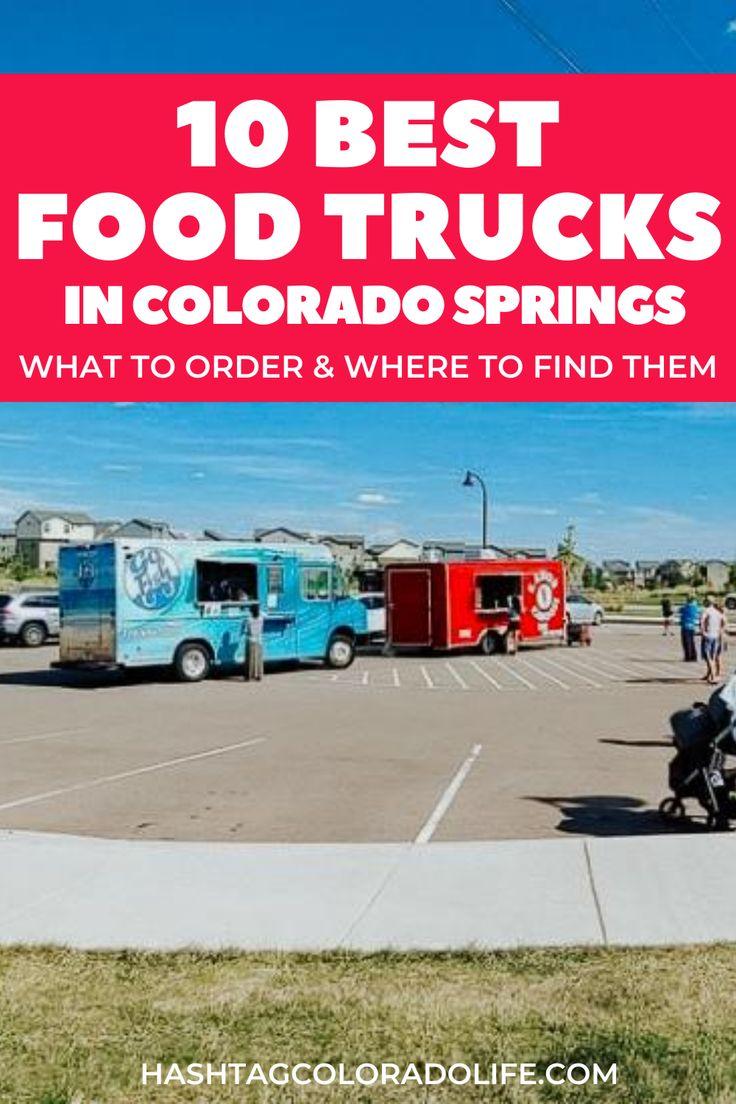 10 best colorado springs food trucks in 2020 colorado