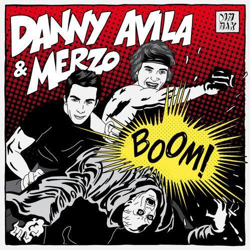 "Danny Avila & Merzo - ""BOOM!"" Out 11/24 by Dim Mak Records on SoundCloud"