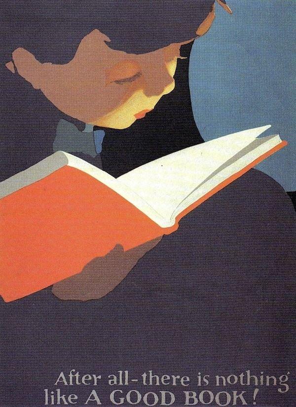 `« Après tout, il n'y a rien de mieux qu'un bon livre »