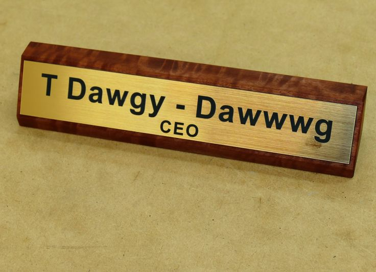 Wooden desk sign engraved brush gold plate made to order. Example 250 mm using Australian red gum