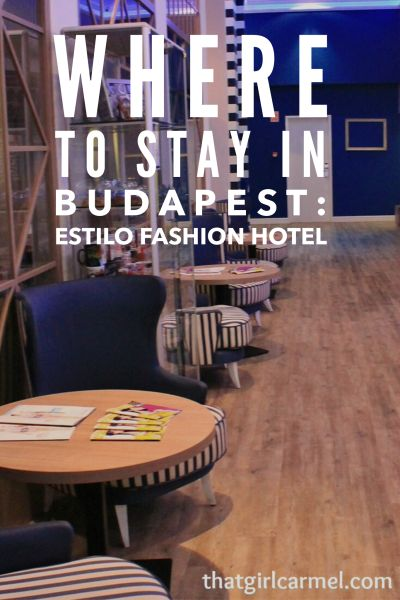 A review of our stay at Estilo Fashion Hotel in Budapest