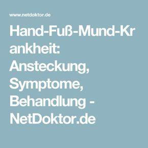 Hand-Fuß-Mund-Krankheit: Ansteckung, Symptome, Behandlung - NetDoktor.de