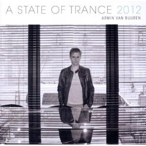 A State Of Trance 2012, armin van burren,this one stands out, a select 10 tracks, more character and uplifitng hooks, 7.5/10