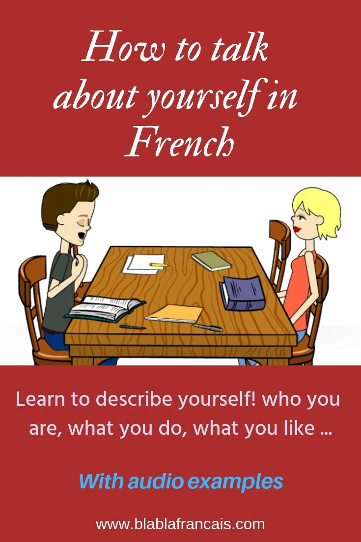 How To Talk About Yourself In French With Images How To