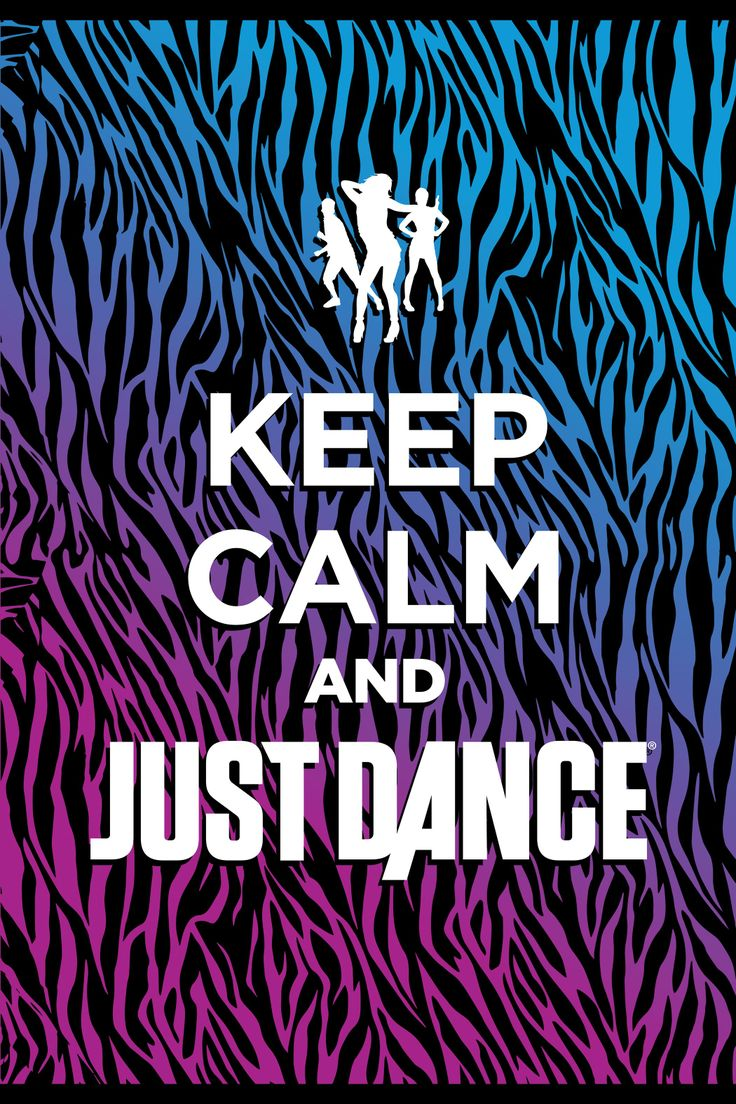 Kepp calm and Just Dance
