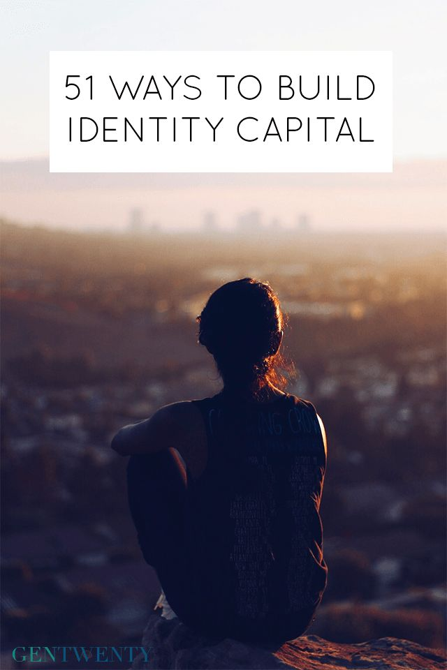 """Dr. Meg Jay, author of """"The Defining Decade,"""" coined the term identity capital, describing it as """"the currency we use to metaphorically purchase jobs and relationships."""" In other words, it is what we do to invest in ourselves. It's about owning up to your choices and becoming the person you want to be."""