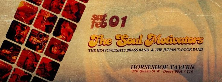 The Soul Motivators w/ Julian Taylor Band & The Heavyweights Brass Band