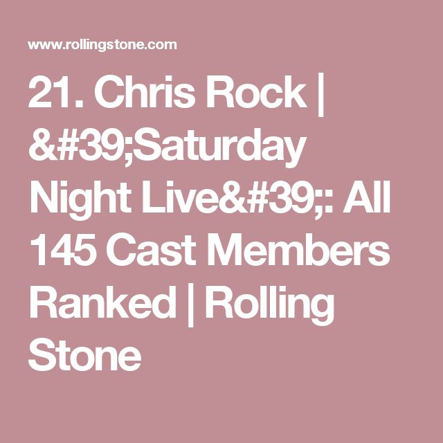 21. Chris Rock | 'Saturday Night Live': All 145 Cast Members Ranked | Rolling Stone