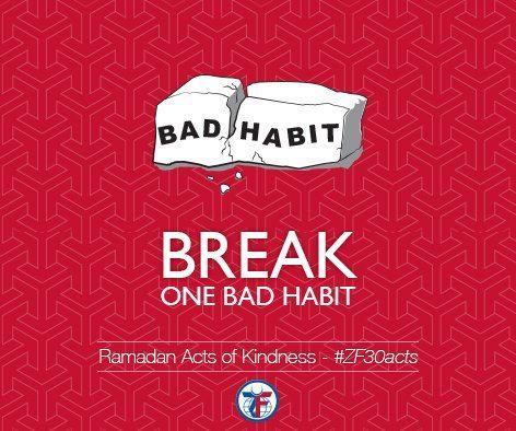 Day 14: Break one bad habit #ZF30Acts
