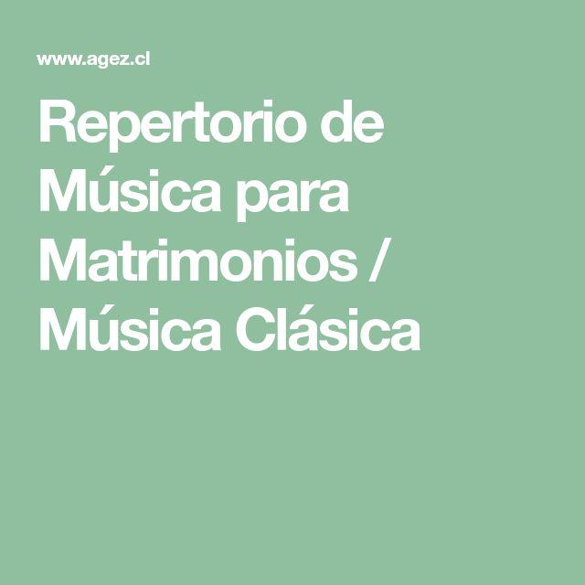 Repertorio de Música para Matrimonios / Música Clásica