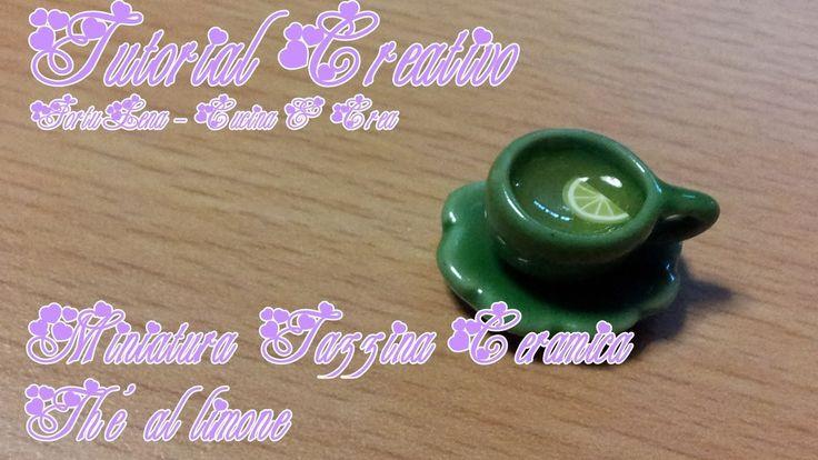 **Tutorial Creativo Miniatura Tazzina Ceramica The al limone**