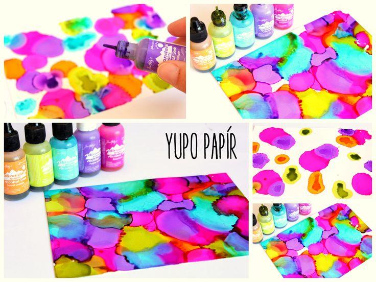 YUPO papír a alkoholové inkousty = krásné barevné backgroundy