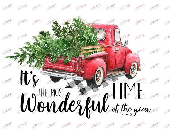 It S The Most Wonderful Time Of The Year Red Truck