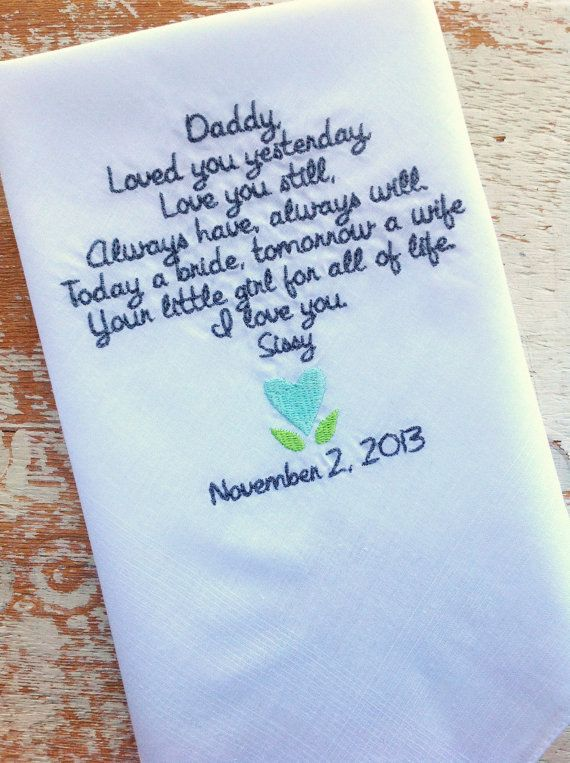 Embroidered Wedding Handkerchief Monogrammed DAD from BRIDE heirloom handkerchief custom embroidered personalized hankie gift embroidery