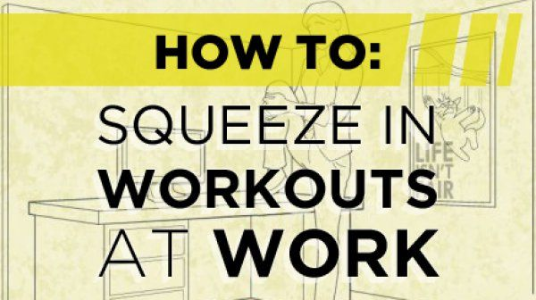 How to Squeeze in Workouts at Work