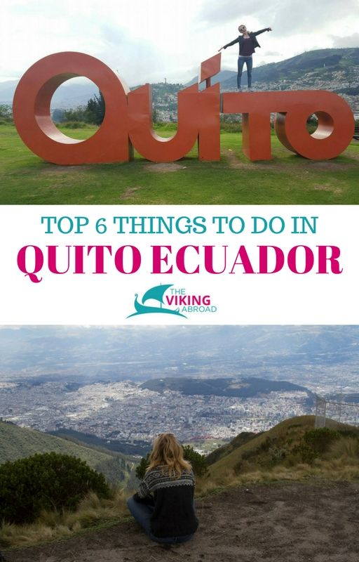 If you are thinking of travelling to Ecuador. Don't skip the world heritaged listed capital Quito. Quito is almost 3000 meters above the sea!  TOP 6 THINGS TO DO IN QUITO ECUADOR -The Viking Abroad