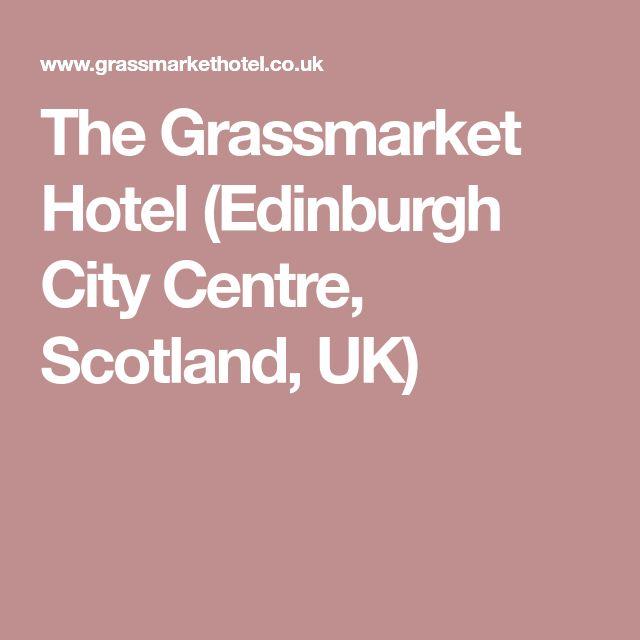The Grassmarket Hotel (Edinburgh City Centre, Scotland, UK)