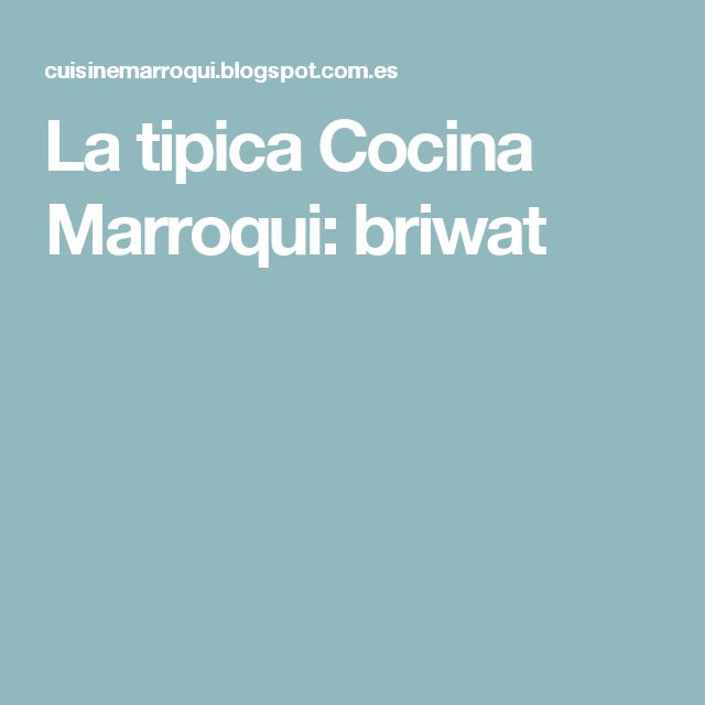 La tipica Cocina Marroqui: briwat