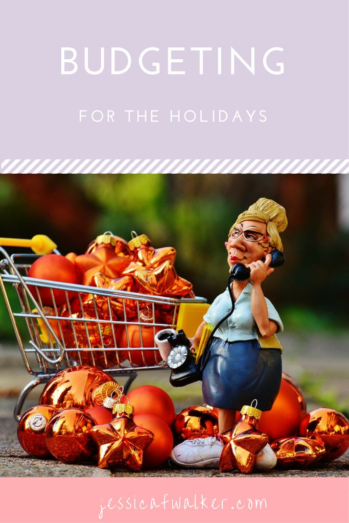 Budgeting for the Holidays | jessicafwalker | christmas shopping | cheap date ideas | presents | subscription box | gifts | xmas | thanksgiving | new years | gratitude | empowerment | success