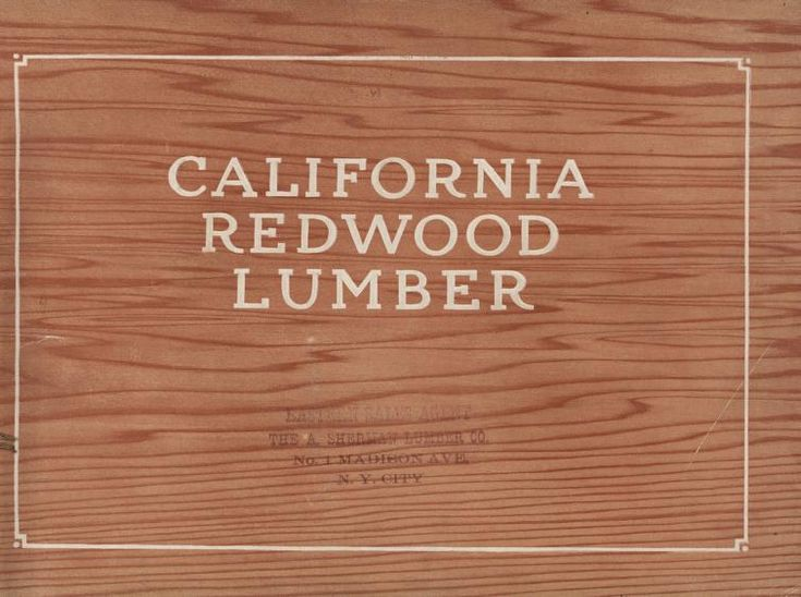 California Redwood Lumber, c. 1925.  E. W. Neunaber From the Association for Preservation Technology (APT) - Building Technology Heritage Library, an online archive of period architectural trade catalogs. Select an era or material and become an architectural time traveler.