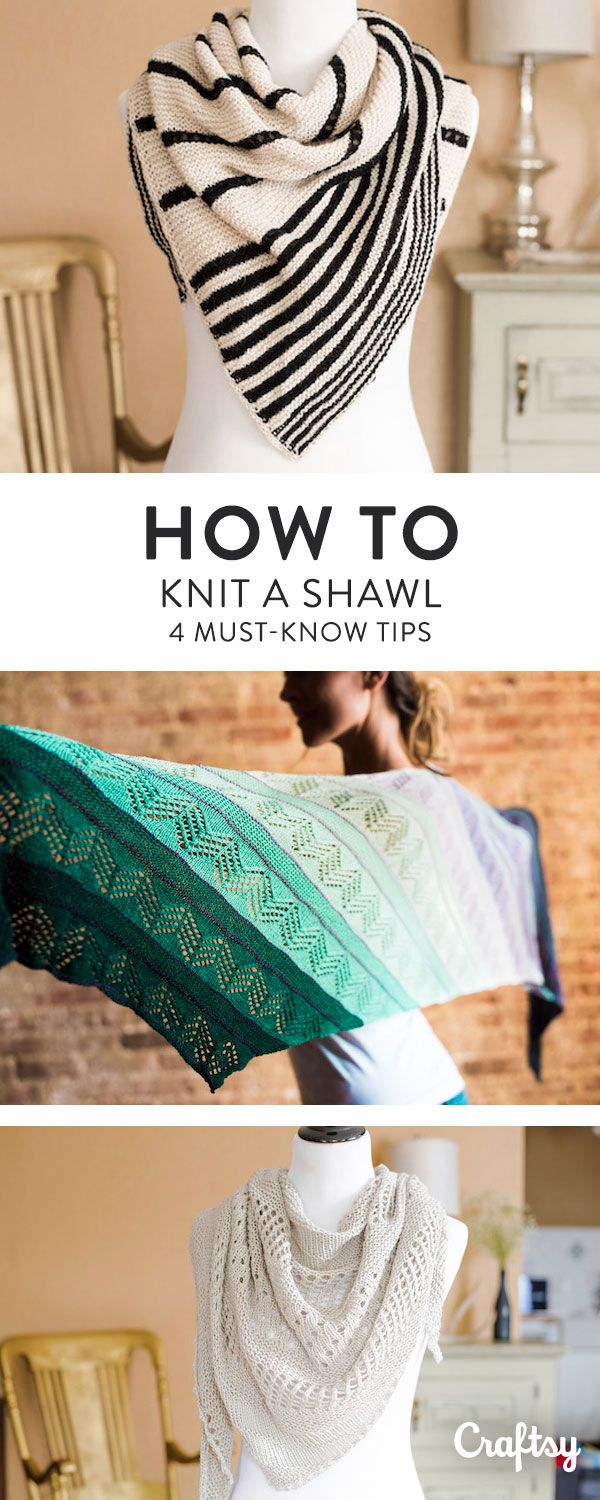 Shawls are like a knitters showpiece. If you're ready to tackle your first shawl, follow these 4 tips and tricks to make it a real showstopper.