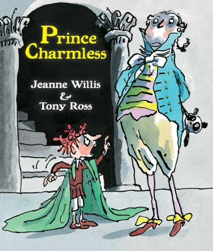 Prince Charmless by Jeanne Willis