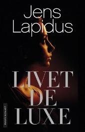 Livet deluxe, Jens Lapidius: 7/10