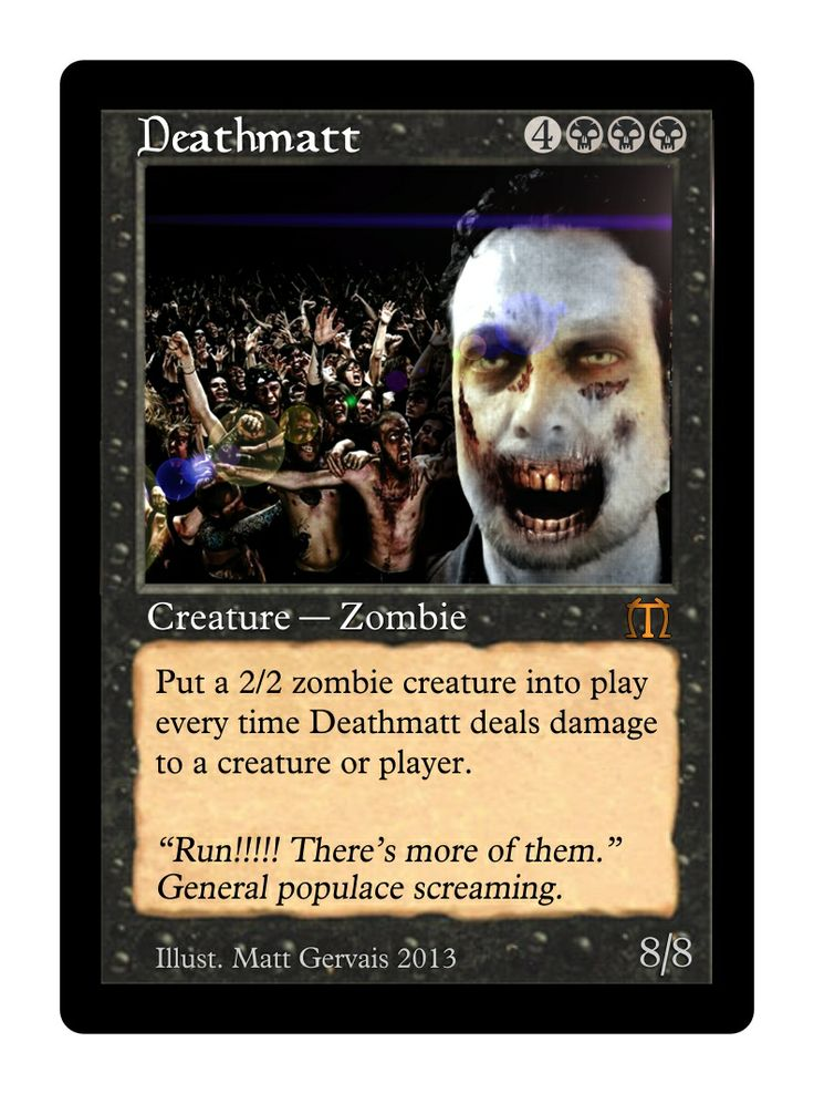 Deathmatt - 2/2 Zombie creature
