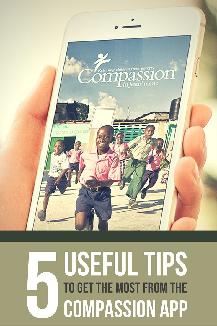 Beyond building a relationship with the child you sponsor, these five Compassion app tips will help you dive deeper and get the most from the Compassion app.