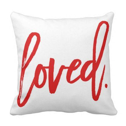 Loved. Red Modern Trendy Script Typography Throw Pillow - girl gifts special unique diy gift idea
