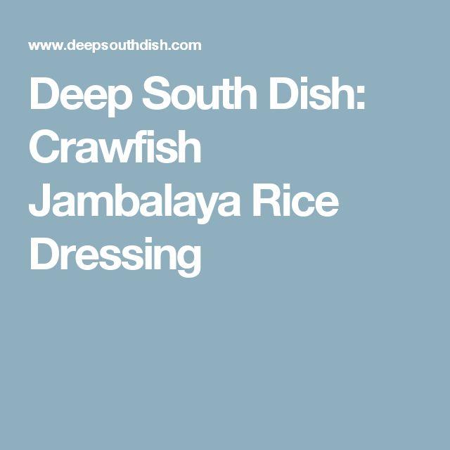 Deep South Dish: Crawfish Jambalaya Rice Dressing