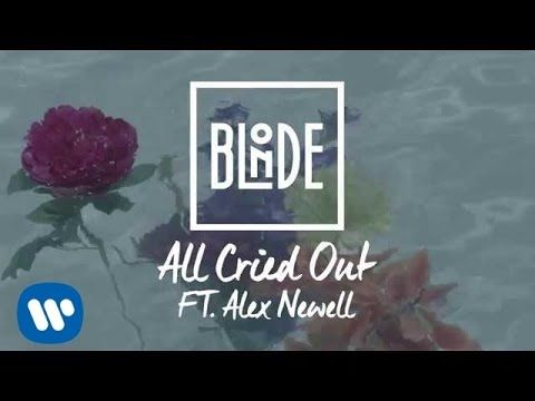 Blonde - All Cried Out (feat. Alex Newell)
