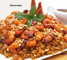 Shrimp Kabsa.    Kabsa is one of the most popular dishes in the Gulf region.  There are various methods to prepare this dish.  The following is an easy and very delicious recipe.  image 1