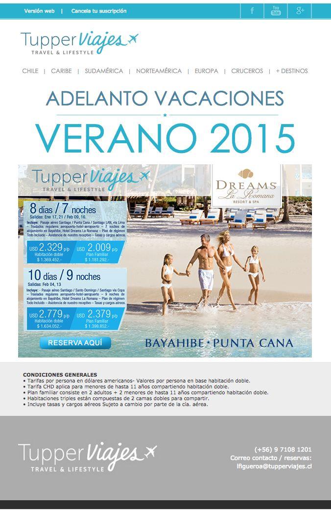 Aprovecha de Organizar tus vacaciones 2015 !!!! Solo envía tu mail a lfigueroa@tupperviajes.cl