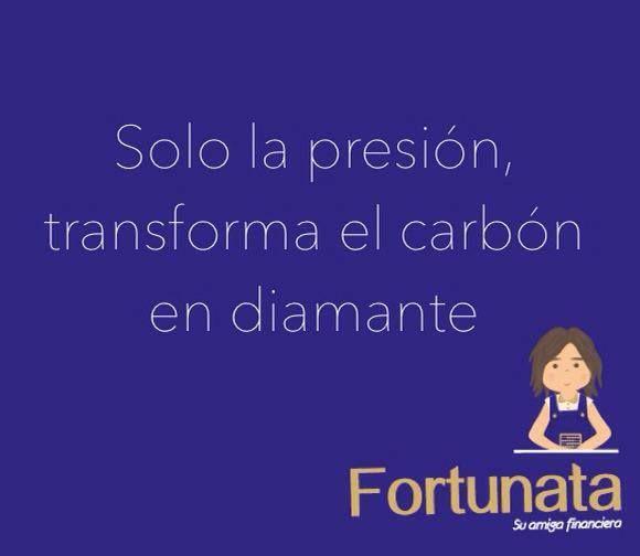 Solo la presión, transforma el carbón en diamante. #Fortunata