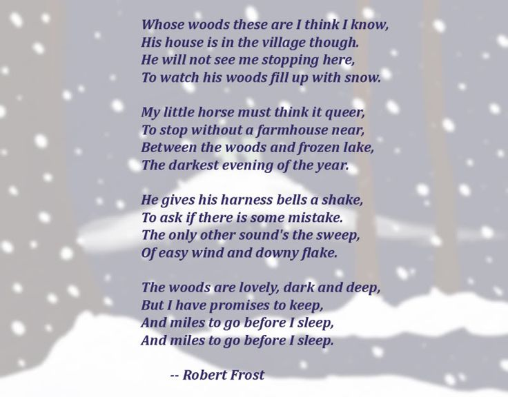 commitment to life in robert frosts poem stopping by the woods on a snowy evening Stopping by woods on a snowy evening by robert frost whose woods these are i think i know his house is in the village though he will not see me stopping here to watch his woods fill up with snow my page.