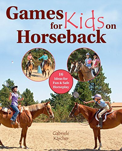 This collection of fun (and safe) games that will delight children taking riding…